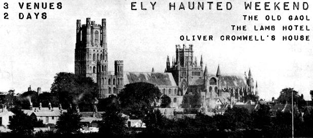 ely haunted weekend
