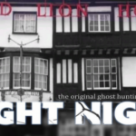 RED LION HOTEL GHOST HUNT £45 (VIP £40.50) – 16.10.21